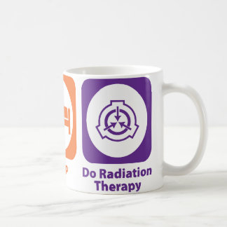 Eat Sleep Do Radiation Therapy Coffee Mug
