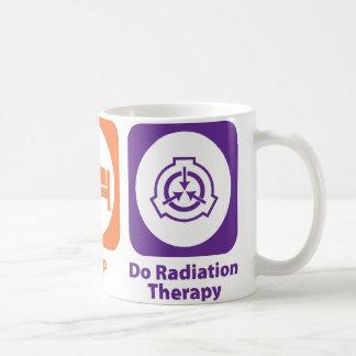 Eat Sleep Do Radiation Therapy Coffee Mug