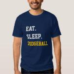 Eat Sleep Dodgeball Tee Shirts