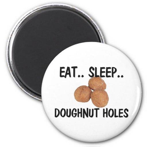 Eat Sleep DOUGHNUT HOLES Refrigerator Magnets
