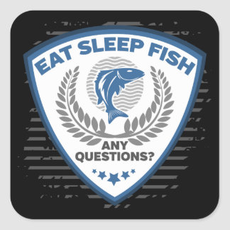 Eat Sleep Fish Any Questions Fishing Square Sticker
