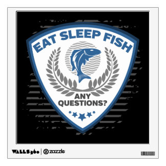 Eat Sleep Fish Any Questions Fishing Wall Decal