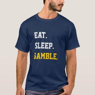 Eat Sleep Gamble T-Shirt