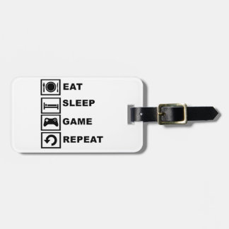 Eat, Sleep, Game, Repeat. Luggage Tag