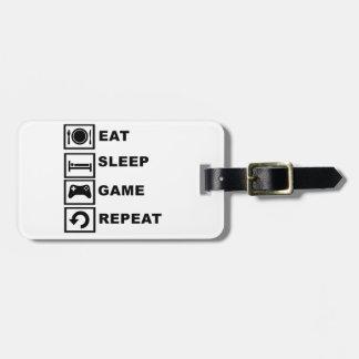 Eat, Sleep, Game, Repeat. Luggage Tag
