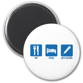 Eat, Sleep, Give Insulin 2 Inch Round Magnet