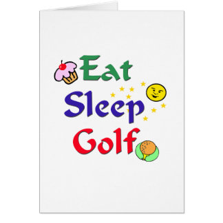 Eat Sleep Golf Card