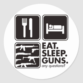 Eat Sleep Guns - Black Classic Round Sticker