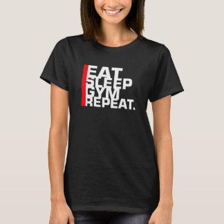 Eat Sleep Gym Repeat T-Shirt
