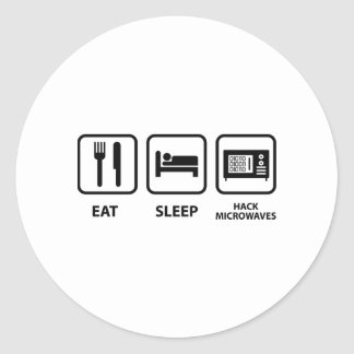 Eat Sleep Hack Microwaves Classic Round Sticker