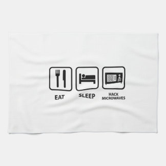 Eat Sleep Hack Microwaves Kitchen Towel