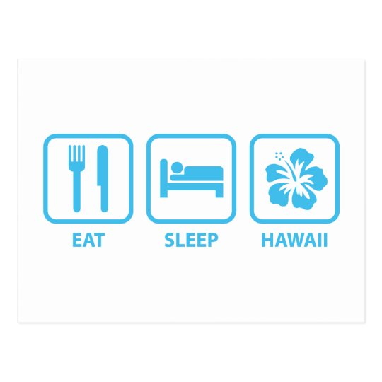 Eat Sleep Hawaii Postcard