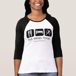 Eat, sleep, hoop. T-Shirt