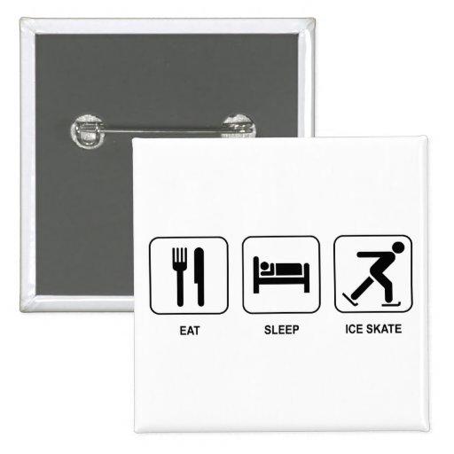 Eat Sleep Ice Skate Pinback Buttons