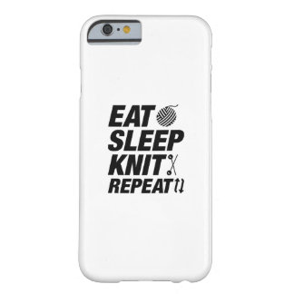 Eat Sleep Knit Repeat Barely There iPhone 6 Case