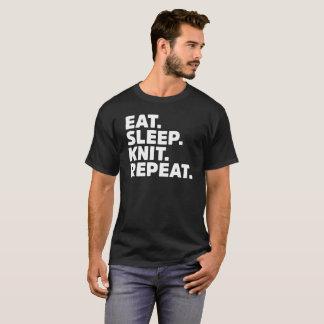 Eat Sleep Knit Repeat Knitting Crochet Craft Gift T-Shirt