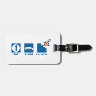 Eat Sleep Launch Luggage Tag