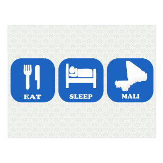 Eat Sleep Mali Postcard