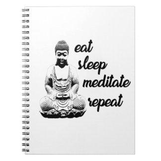 Eat, sleep, meditate, repeat notebook