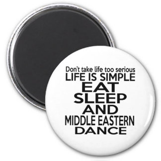 EAT SLEEP MIDDLE EASTERN 2 INCH ROUND MAGNET
