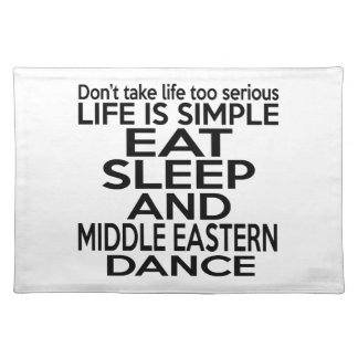 EAT SLEEP MIDDLE EASTERN PLACEMATS