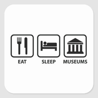 Eat Sleep Museums Square Sticker