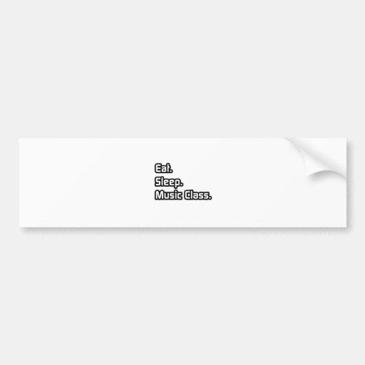 Eat. Sleep. Music Class. Bumper Sticker