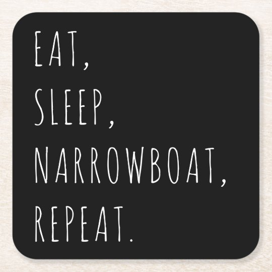 """Eat, Sleep, Narrowboat, Repeat."" Coasters"