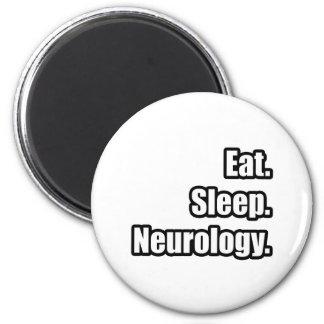 Eat. Sleep. Neurology. Magnet