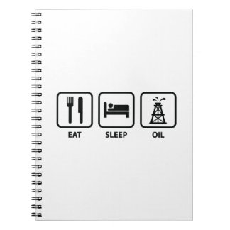Eat Sleep Oil Spiral Note Books