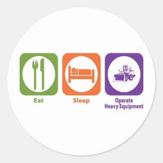 Eat Sleep Operate Heavy Equipment Classic Round Sticker