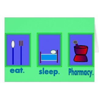 Eat Sleep Pharmacy  Pharmacist Gifts Greeting Card