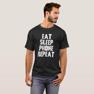 Eat Sleep Phone Repeat Design T-Shirt