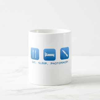 Eat, Sleep, Photoshop Coffee Mug