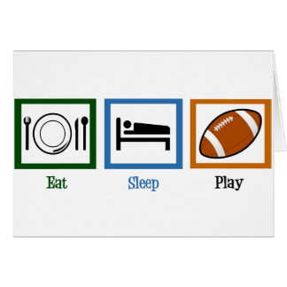Eat Sleep Play Football Card