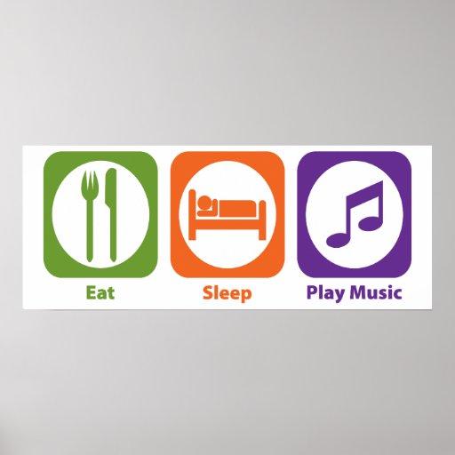 Eat Sleep Play Music Poster