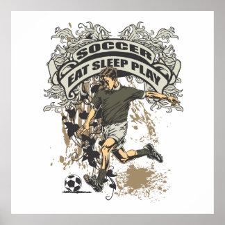 Eat, Sleep, Play Soccer Poster