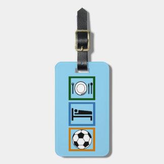 Eat Sleep Play Soccer Sports Luggage Tag