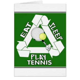 Eat Sleep PLAY TENNIS! Card