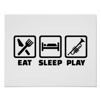 Eat Sleep Play Trumpet Print