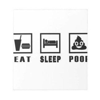EAT SLEEP POOP NOTEPAD