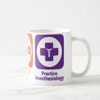 Eat Sleep Practice Anesthesiology Coffee Mug