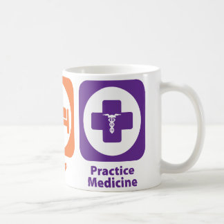 Eat Sleep Practice Medicine Coffee Mug