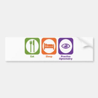 Eat Sleep Practice Optometry Bumper Sticker