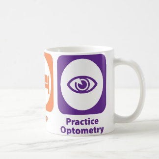 Eat Sleep Practice Optometry Coffee Mug