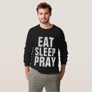 EAT SLEEP PRAY Christian T-shirts