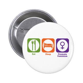 Eat Sleep Promote Feminism 2 Inch Round Button