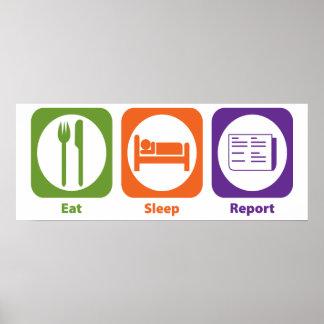 Eat Sleep Report Poster