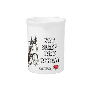 Eat Sleep Ride Repeat Pitcher