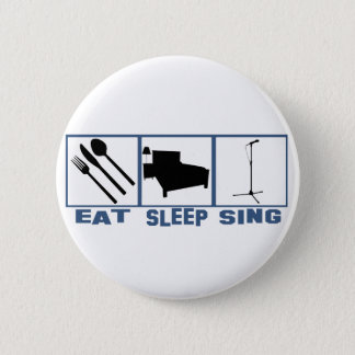 Eat Sleep Sing Mic and  Stand 2 Inch Round Button
